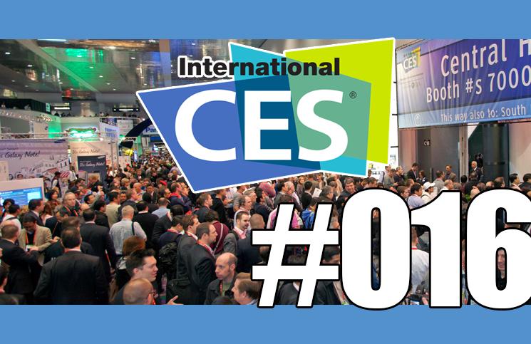 #16: Le CES 2015, intéressant, surprenant, décevant… ?
