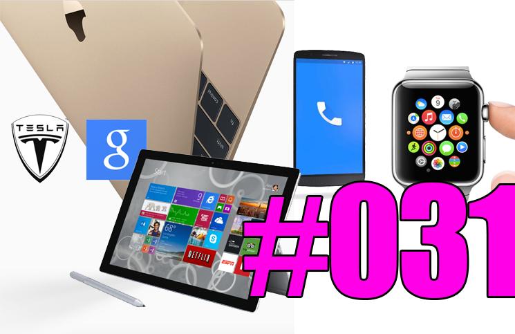 #31: Apple Watch, Microsoft Surface Pro 3, Google et Tesla, Facebook Hello, James Webb Space Telescope, Yoda,…