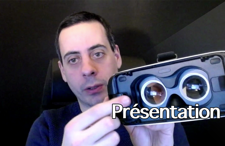 Samsung Gear VR (présentation)