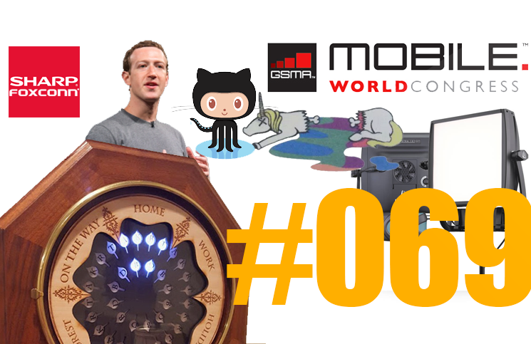 #69: Mobile World Congress, Mark Zuckerberg, Bill Gates, LitePanels Astra 1×1 Soft, Xiaomi Mi 5, Foxconn et Sharp,…