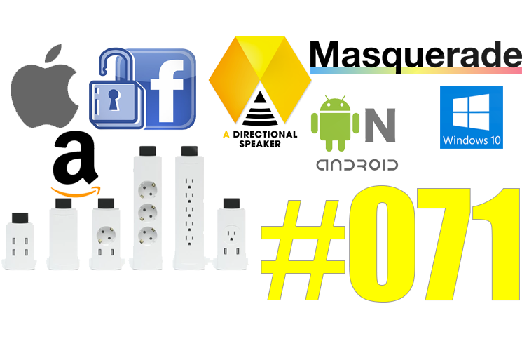 #71: Akoustic Arts, Facebook, MSQRD, Android N, Cubetto, Youmo, SSD Seagate, Nom, Drinky, Rando,…