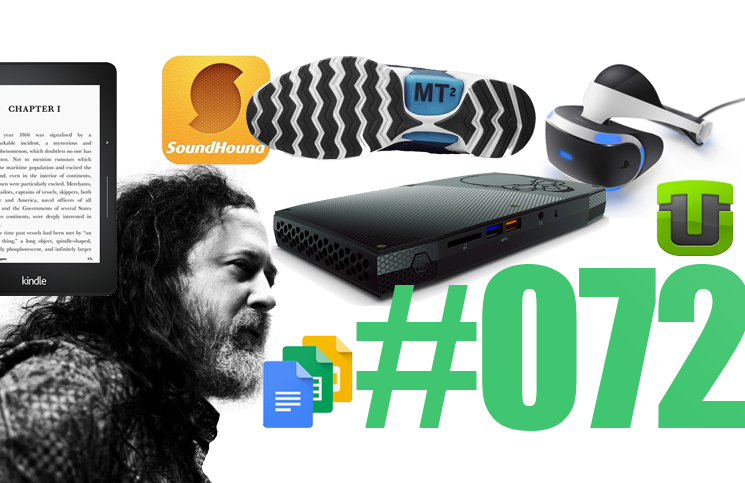 #72: SoundHound, Openbazar, Utomik, Playstation VR, Stallman et Facebook, Sulon Q, Plume Labs,…
