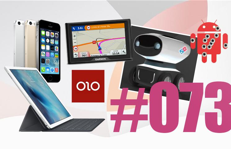 #73: Apple, iPhone 5se, iPad Pro, Liam, CareKit, Androïd, Domino's Robotic Unit, F8, Garmin, Olo,…