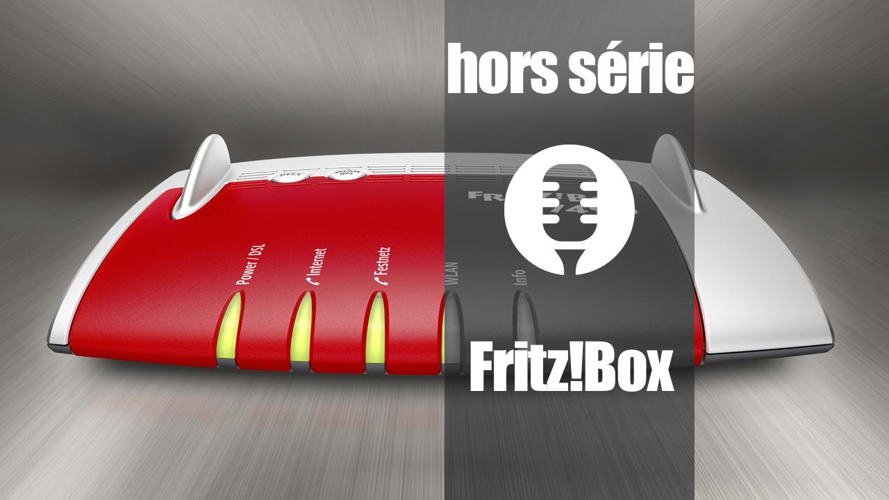Fritz!Box (retour d'expérience)