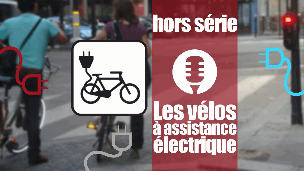 Les vélos à assistance électrique.