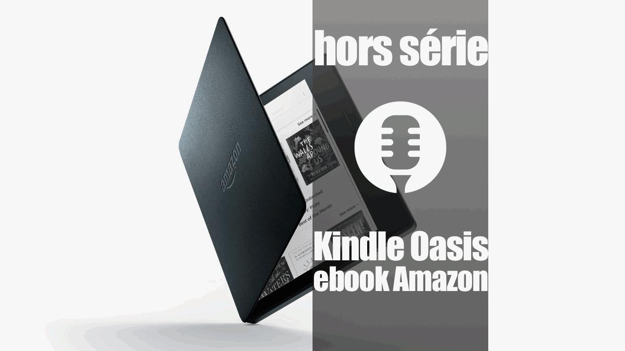 Kindle Oasis (test, présentation)