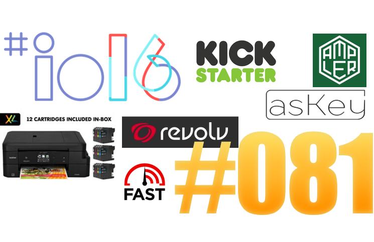 #81: Google I/O, Ampler, Askey, Cilllia, Art Camera, Revolv, IBM,…