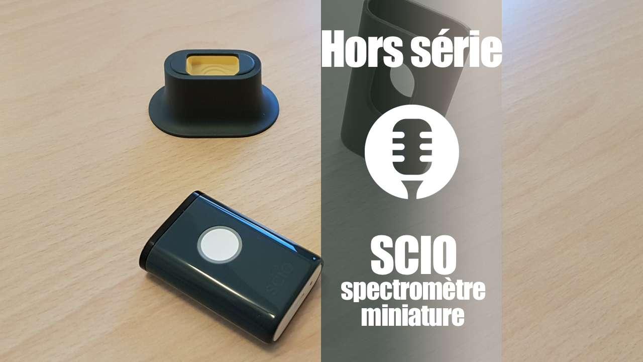 SCIO Consumer Physics, spectromètre miniature (présentation)