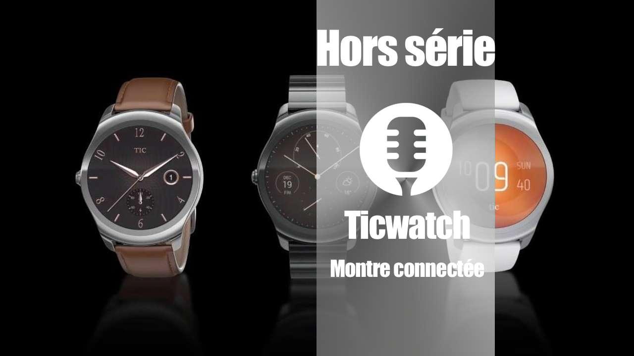 Ticwatch de Ticwear (présentation)