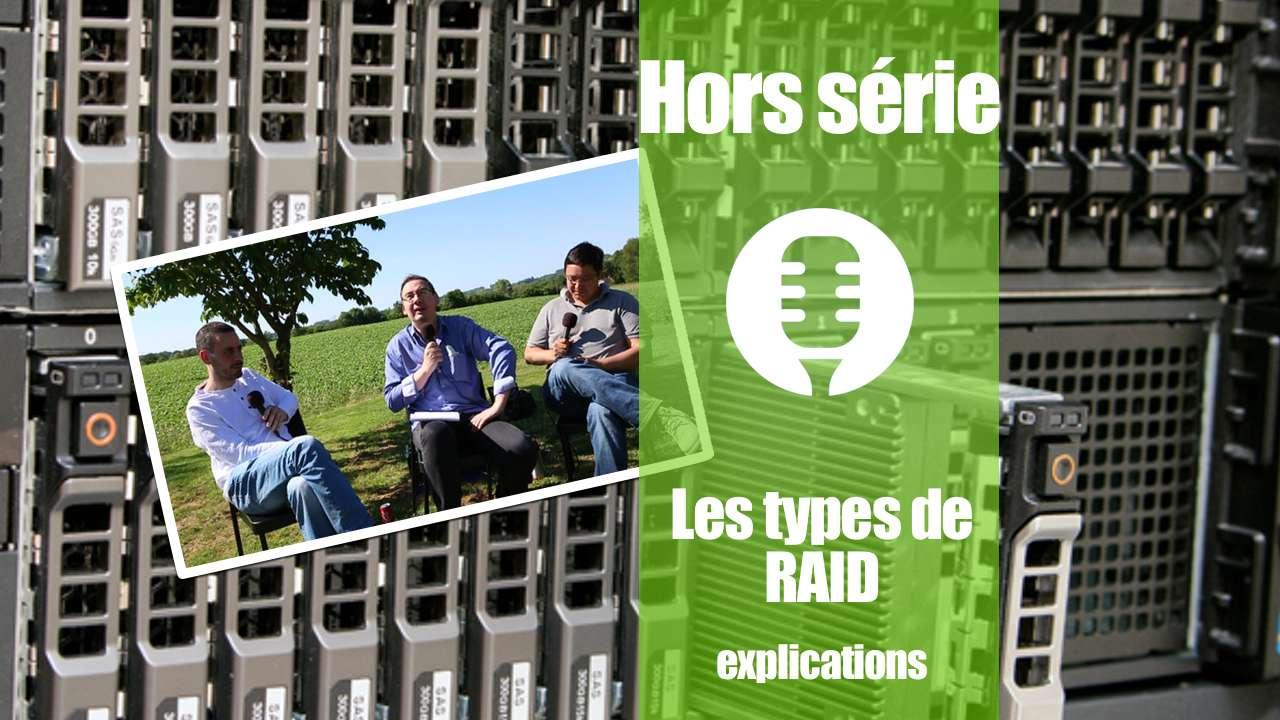 Les différents types de RAID (explications)