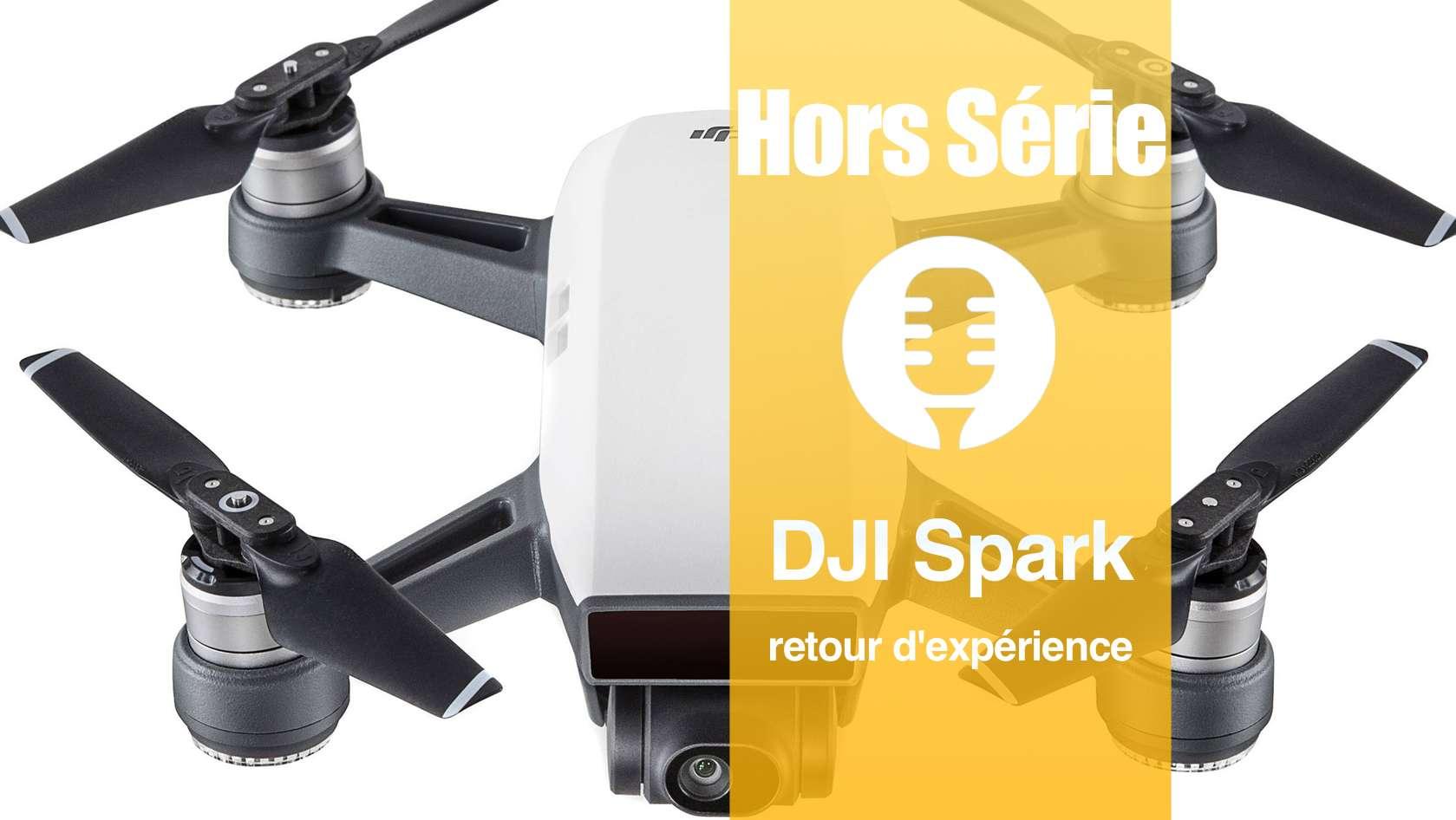 DJI Spark : retour d'expérience