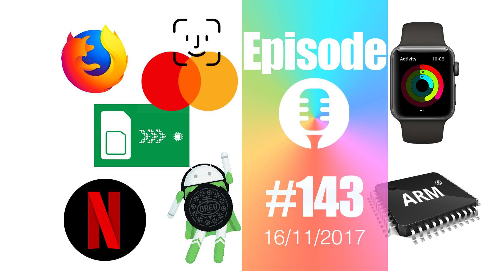 #143: Firefox Quantum, eSIM, FaceID, Netflix partout, PCs Windows sur ARM,…