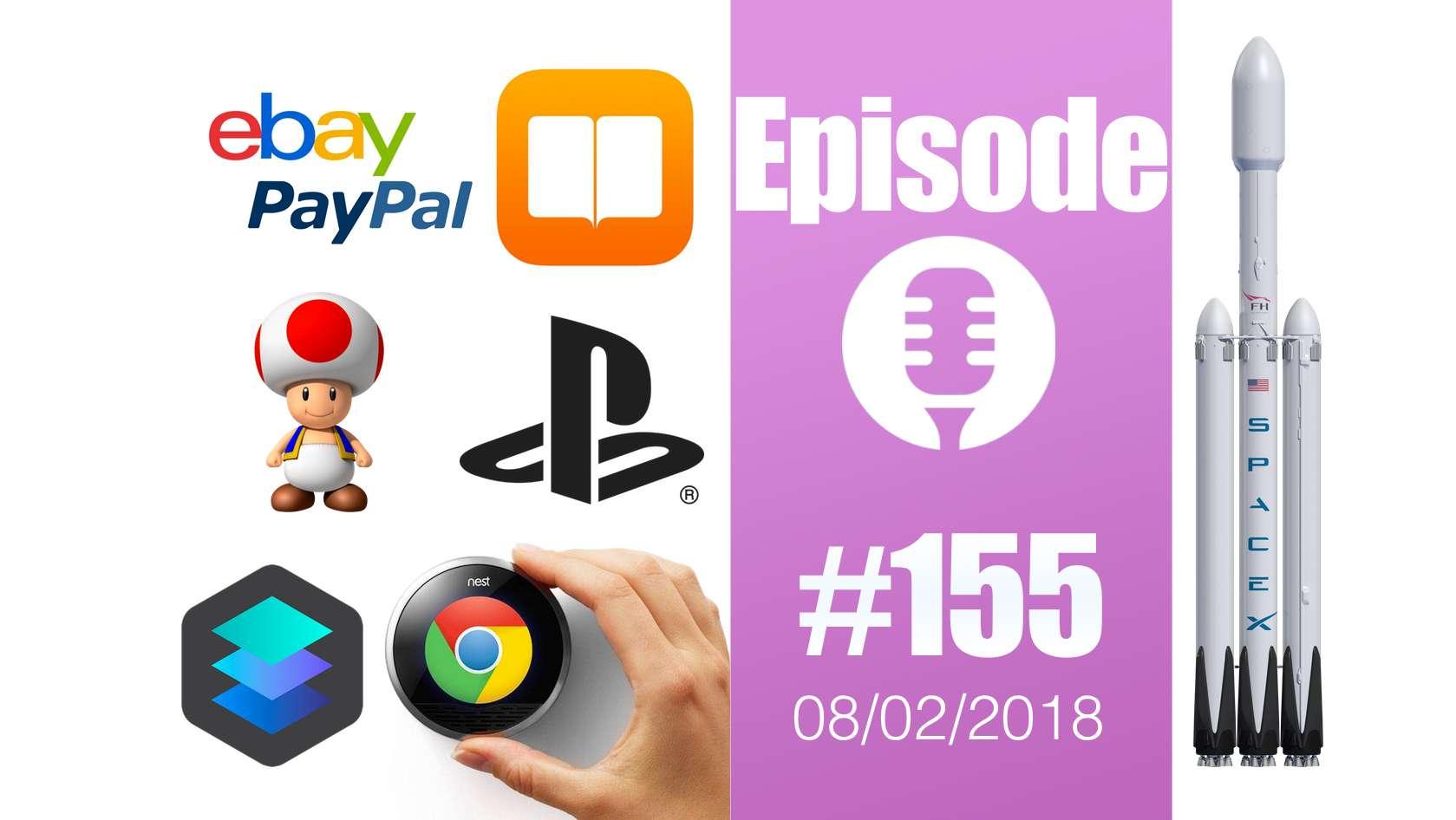 #155: Falcon Heavy, Apple Books, PayPal et eBay, Luminar de Skylum, la tête de Toad et… des desserts robotisés !