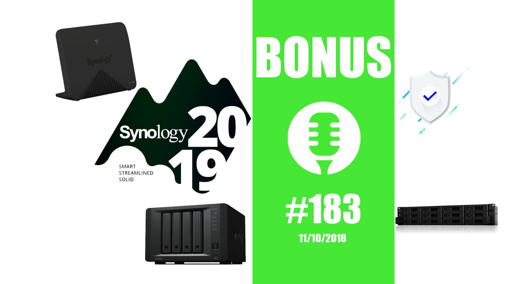 Bonus #183 : Conférence Synology 2019, les annonces