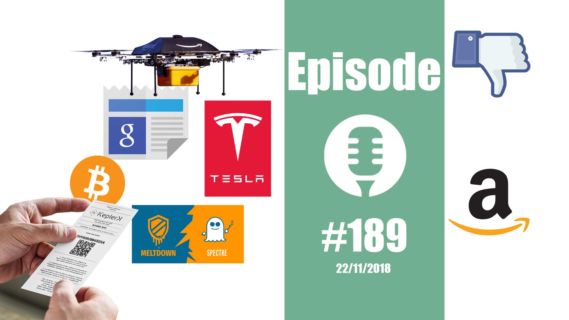 #189: Des Bitcoins, des clopes, des drônes, des frites, des fuites,… et l'immortalité en prime !