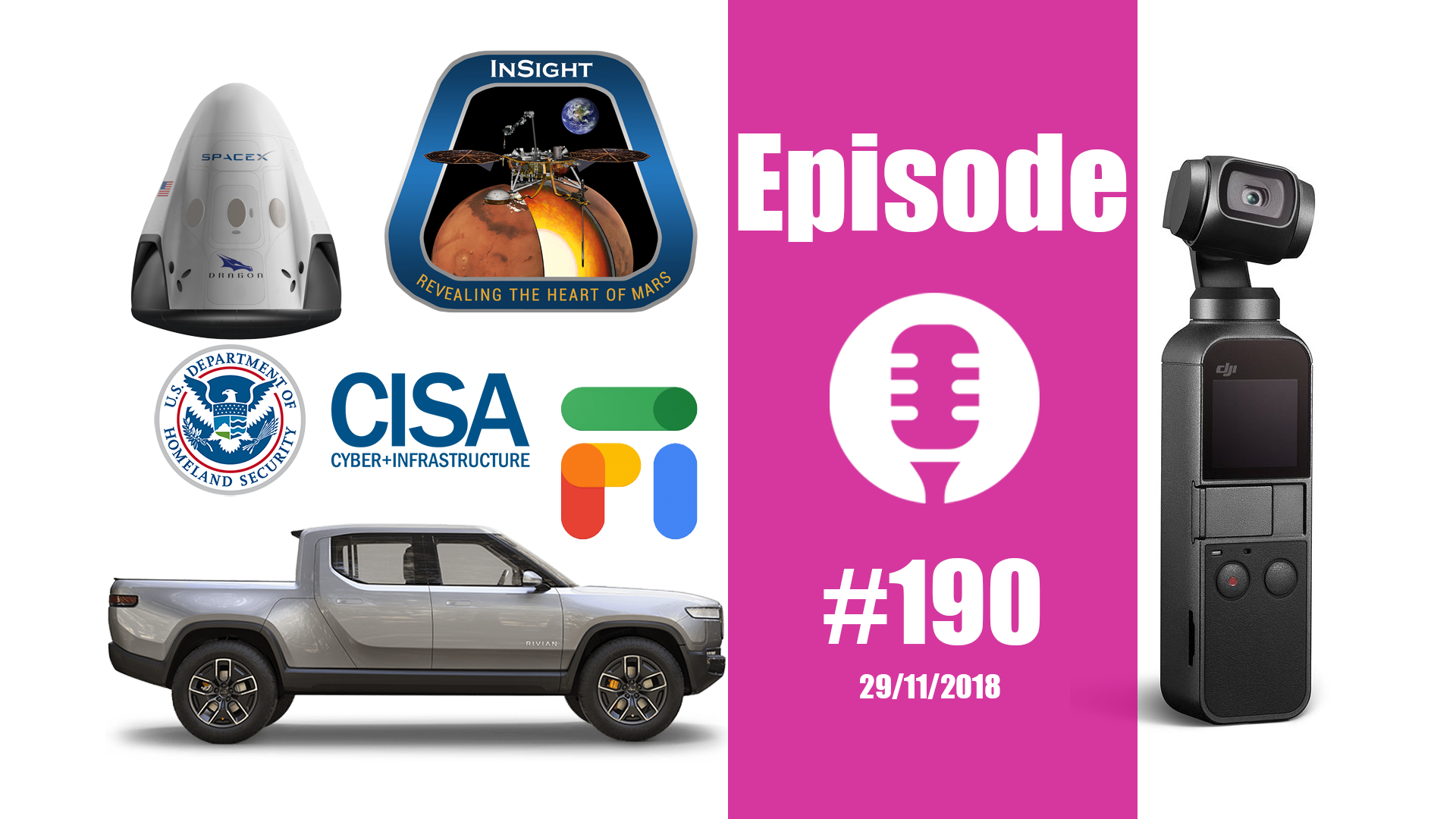 #190: Osmo pocket, pickup électrique, Insight sur Mars et.. des Legos !